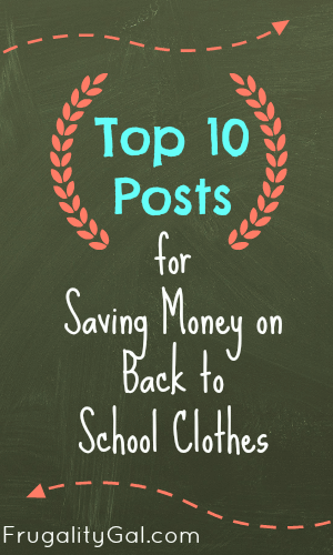 Top 10 Posts for Saving Money on Back to School Clothes