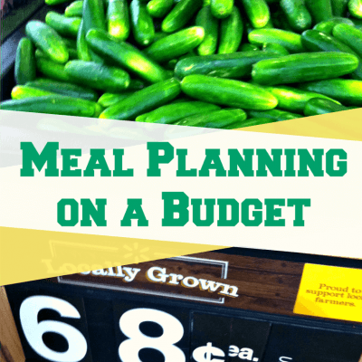Meal Planning on a Budget – Reverse Meal Planning