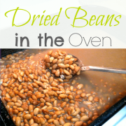 how to cook dried beans in the oven and save money
