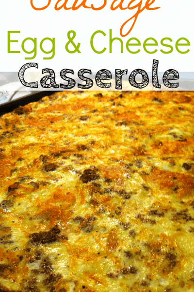 Easy Breakfast Casserole: Sausage Egg and Cheese Casserole Recipe
