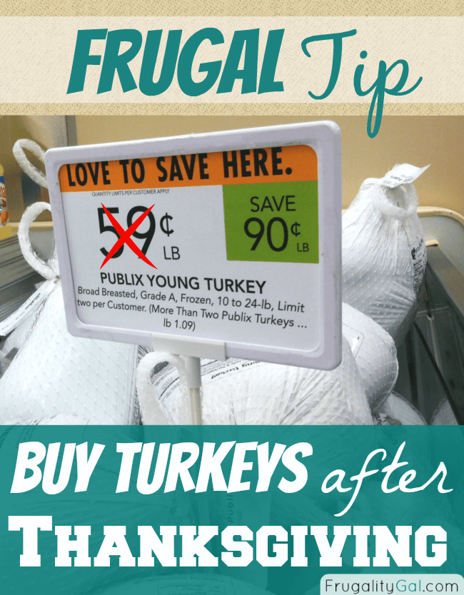 frugal tip: save money on meat by purchasing turkey after thanksgiving. You'll be able to get super low prices around $0.49/lb, depending on your area.
