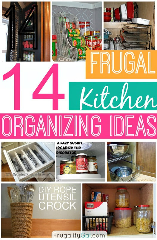 14 frugal kitchen organizing ideas for Kitchen organization ideas