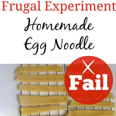 Frugal Experiment: Homemade Egg Noodles