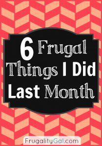 6 Frugal Things I Did Last Month - July Edition