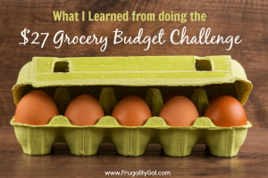 What I learned from doing the $27 Grocery Budget Challenge