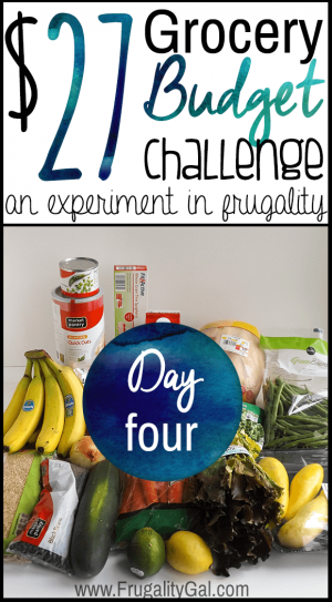 $27 grocery budget challenge series. An experiment in stretching an incredibly tight grocery budget.   Day four of the seven day challenge.
