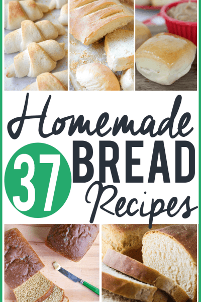 37 Homemade Bread Recipes