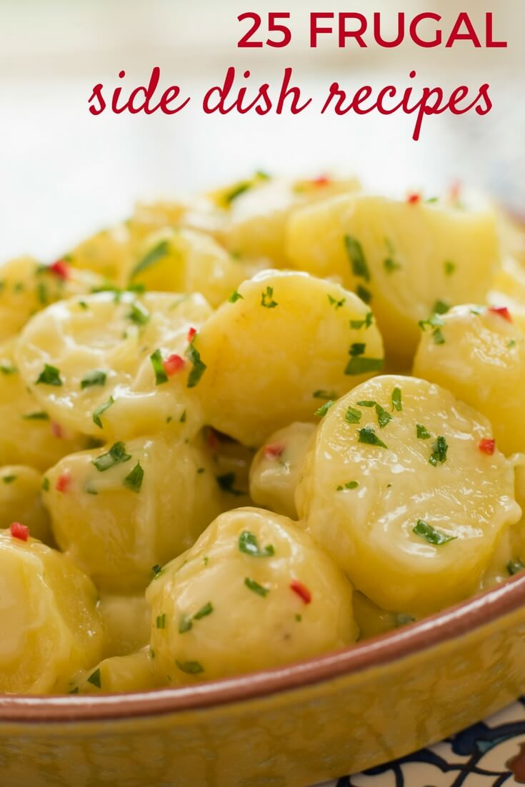 25 Frugal Side Dish Recipes | Frugal Living Ideas | Meal Planning | Money Saving Ideas | Frugal Recipes