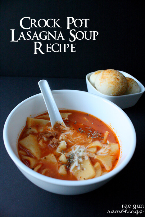 05 - Slow Cooker Lasagna Soup by Raegun Ramblings