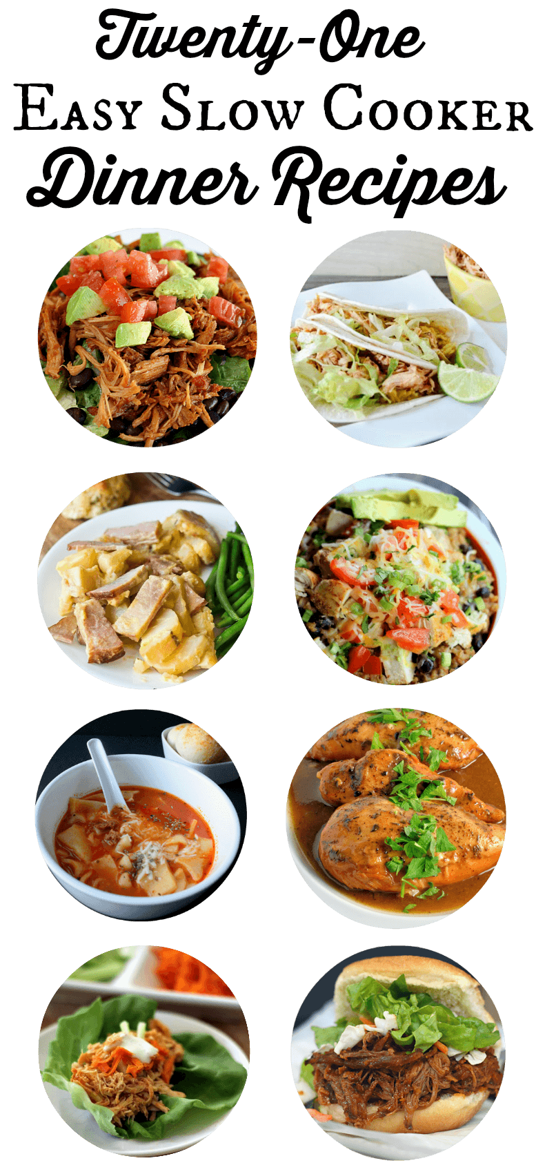 21 Easy Slow Cooker Dinner Recipes - Quick and easy dinners don\'t have to be boring, these crockpot recipes are packed with tons of flavor!