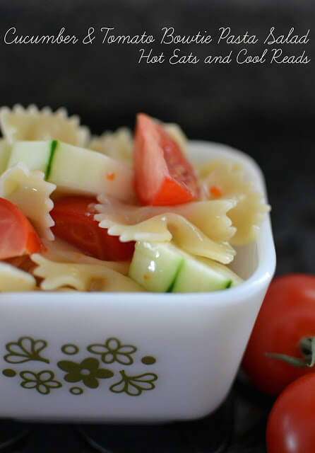 Cucumber and Tomato Bowtie Pasta Salad by Hot Eats and Cool Reads