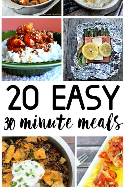 20 easy dinner ideas ready in 30 minutes or less! These 30 minute meals are perfect to make when you're short on time but still want to chef it up!