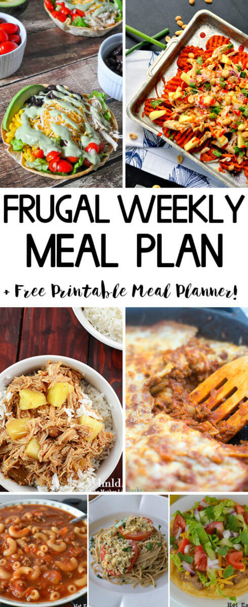 Frugal Weekly Meal Plan 7 - Easy meal ideas to get dinner on the table!