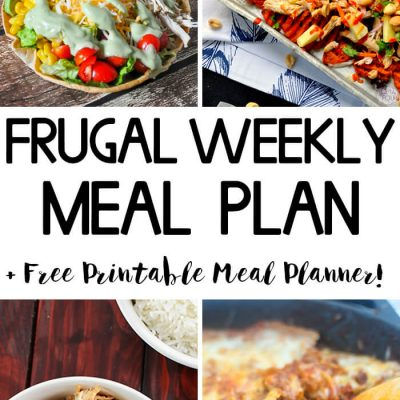 Frugal Weekly Meal Plan Wk 7