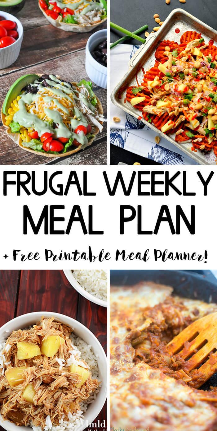 Frugal Weekly Meal Plan Wk 7 Frugality Gal