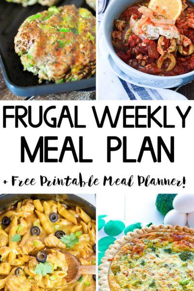 Frugal Weekly Meal Plan Wk 9 - A week of easy dinner ideas to try!