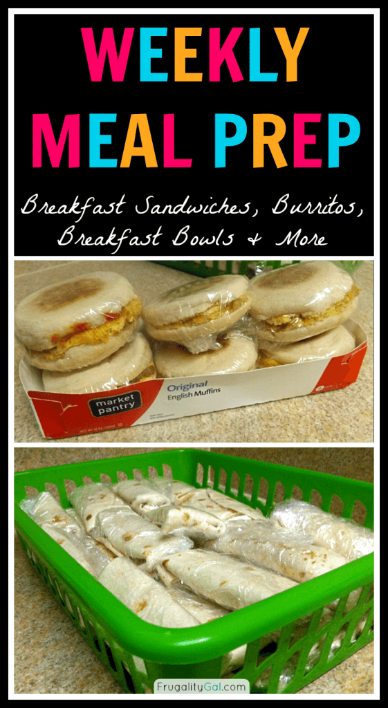 Weekly Meal Prep: Breakfast Sandwiches, Burritos, Breakfast Bowls and more.