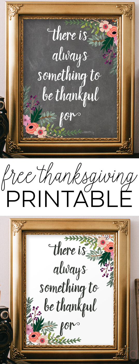 Thanksgiving Decoration : Thanksgiving Quote - There's Always Something to Be Thankful For - 8x10