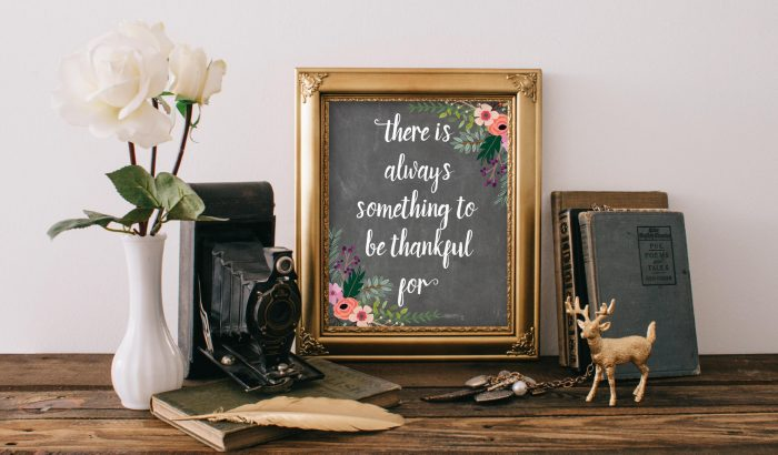 """Thanksgiving Decoration : Thanksgiving Quote - There's Always Something to Be Thankful For - 8x10"""" Free Printable Wall Art"""