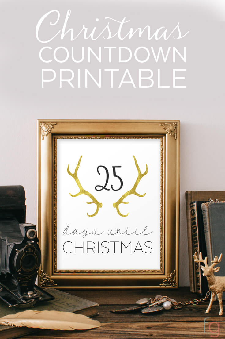 adorable printable with 25 days until Christmas and golden reindeer antlers in a decorative picture frame.