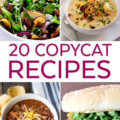 20 Restaurant Copycat Recipes