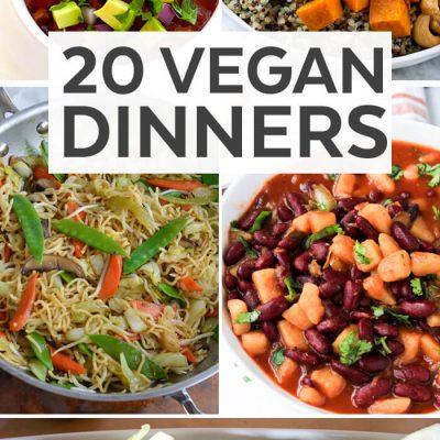 20 Vegan Dinner Recipes