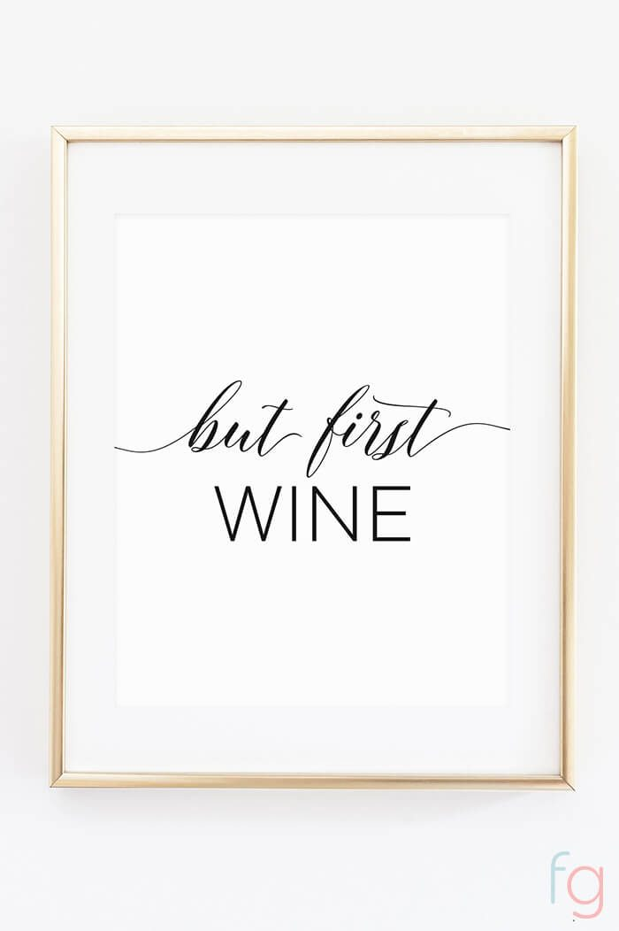 but first, wine printable decor