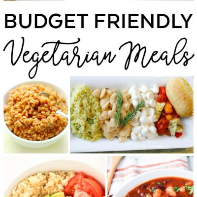 25 Budget Friendly Vegetarian Meals