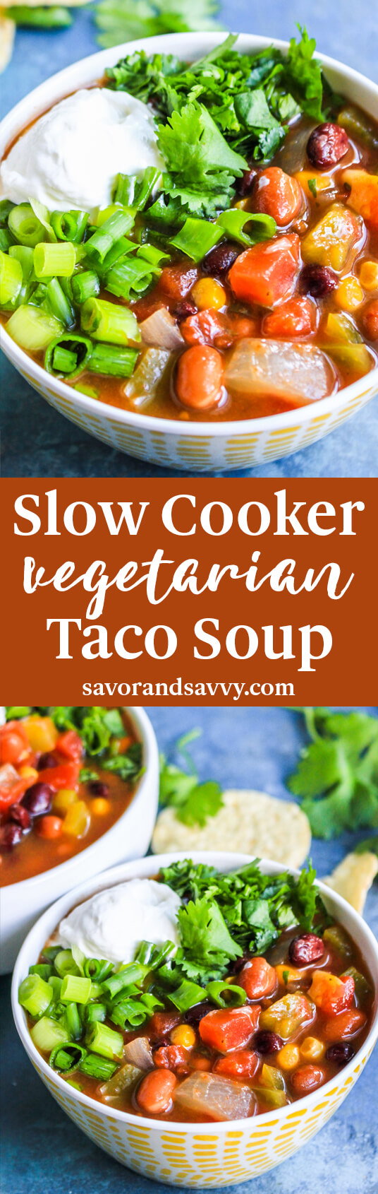 Slow Cooker Vegetarian Taco Soup {Ninja Foodi + Instant Pot Options}