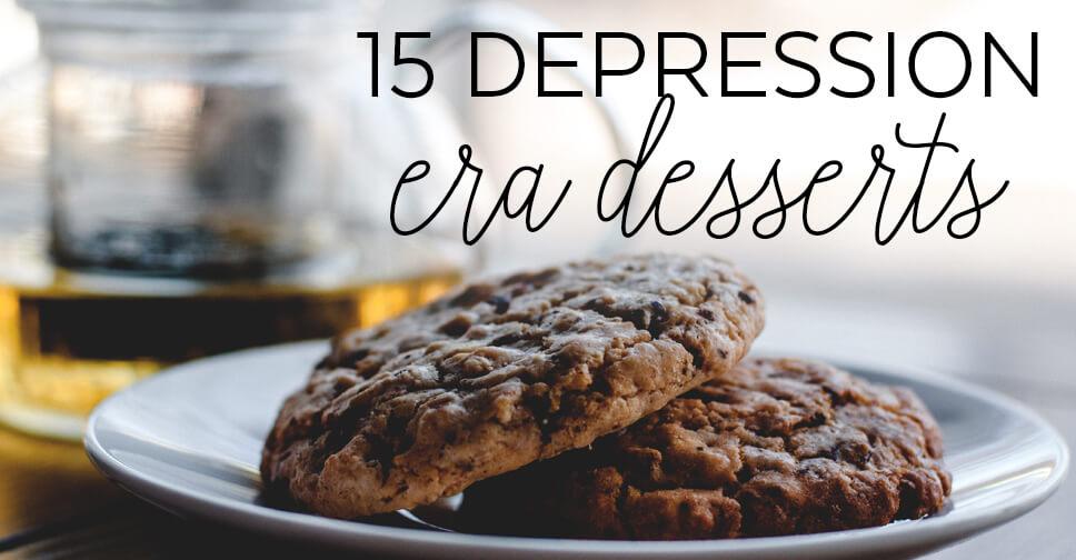 15 Frugal Depression Era Dessert Recipes
