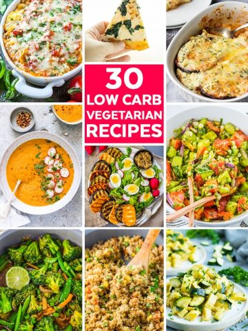 30 Low Carb Vegetarian Recipes that are perfect for dinners and sides. Some of these meals are great keto recipes if you're following a ketogenic diet for beginners. #lowcarb #lowcarbvegetarian #vegetarian #dinner #recipes #sidedishes #keto #ketodiet #ketoforbeginners #ketogenic