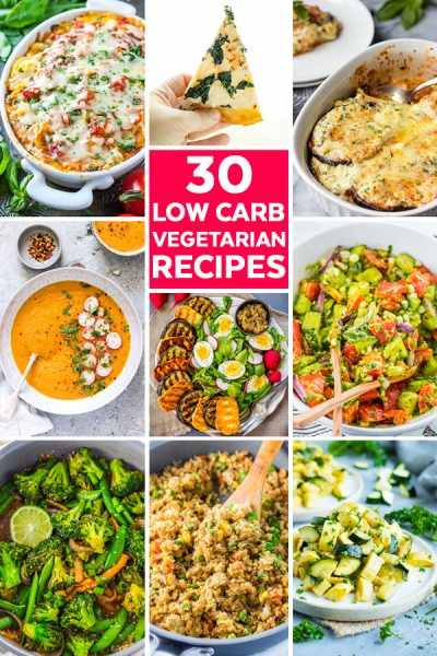 30 Low Carb Vegetarian Recipes