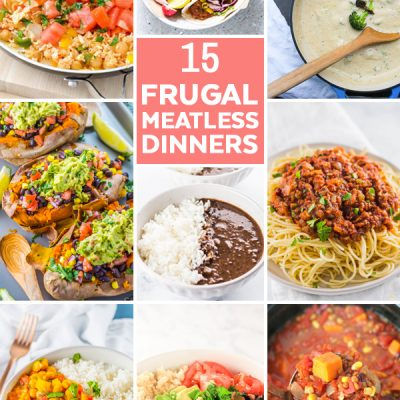 15 Frugal Meatless Dinner Ideas