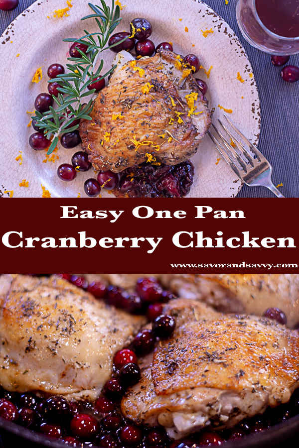 Super Easy One Pan Cranberry Chicken Thighs. Make this in a Cast Iron Skillet for Amazing Flavors in just Minutes! #cranberry #chicken #castiron #30minutemeal