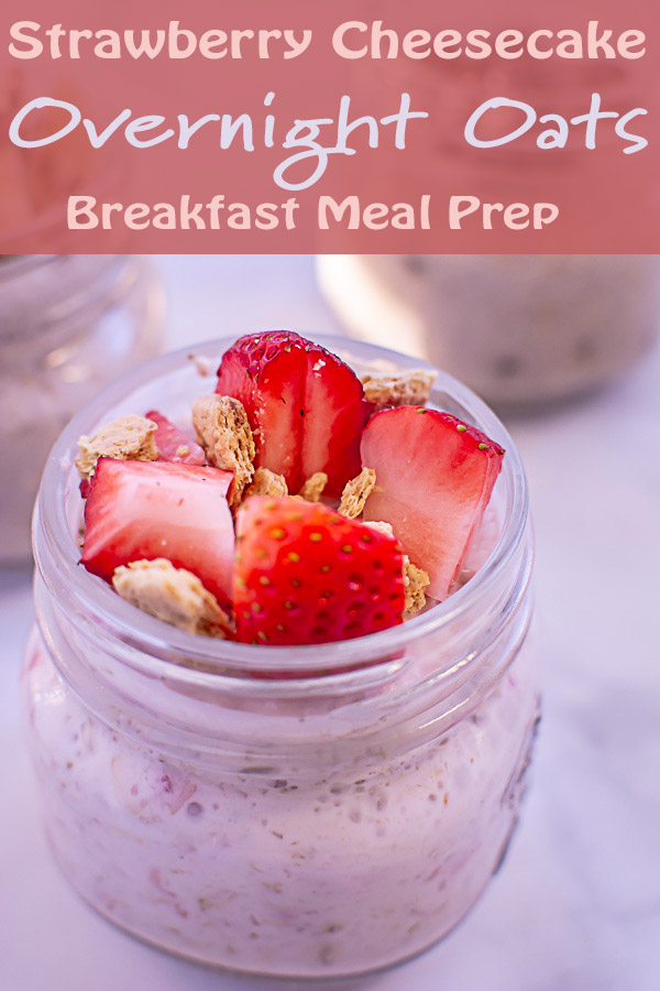 Strawberry Cheesecake Healthy Overnight Oats Recipe #OvernightOats #HealthyBreakfast #MealPrep #Oatmeal #Oats #MakeAheadMeal #Breakfast