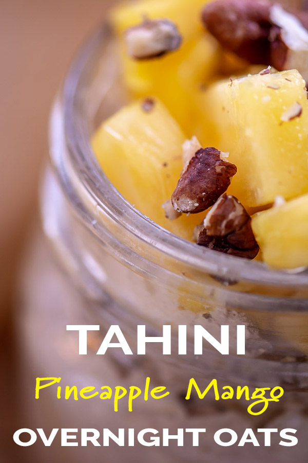 Pineapple Mango Tahini Overnight Oats. Easy and Delicious Breakfast Meal Prep. #OvernightOats #Tahini #oatmeal #MealPrep #MakeAhead #FrugalCooking