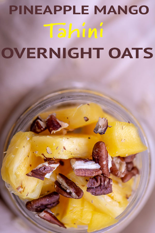 Tropical Pineapple, Mango, and Tahini Overnight Oats | Perfect Summertime Breakfast {WW 3 Purple, 4 Blue, 4 Green, Vegetarian, Gluten Free}