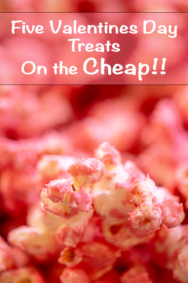 Popcorn covered in Pink Dyed Chocolate #ValentinesDay #FrugalTreats #CheapSnacks #ValentinesTreats #Frugal #FrugalSchoolSnacks #EasyTreats