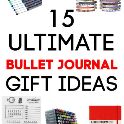 15 Ultimate Bullet Journaling Gift Ideas for the BuJo Fan