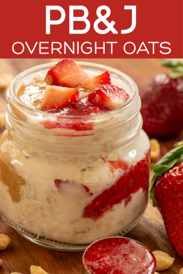 Fun and Delicious PB&J Overnight Oats for a Meal Prep Breakfast #breakfast #MealPrep #MakeAhead #OvernightOats #PBJ
