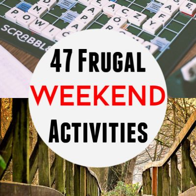 Fun and Frugal Things to do on a Weekend
