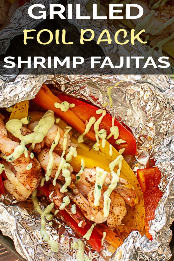 Foil Pack Shrimp Fajitas with Avocado Dressing