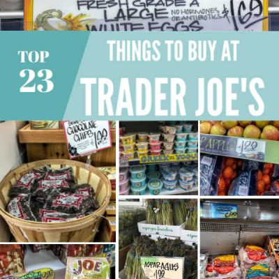 23 Things to Buy at Trader Joes This Weekend!