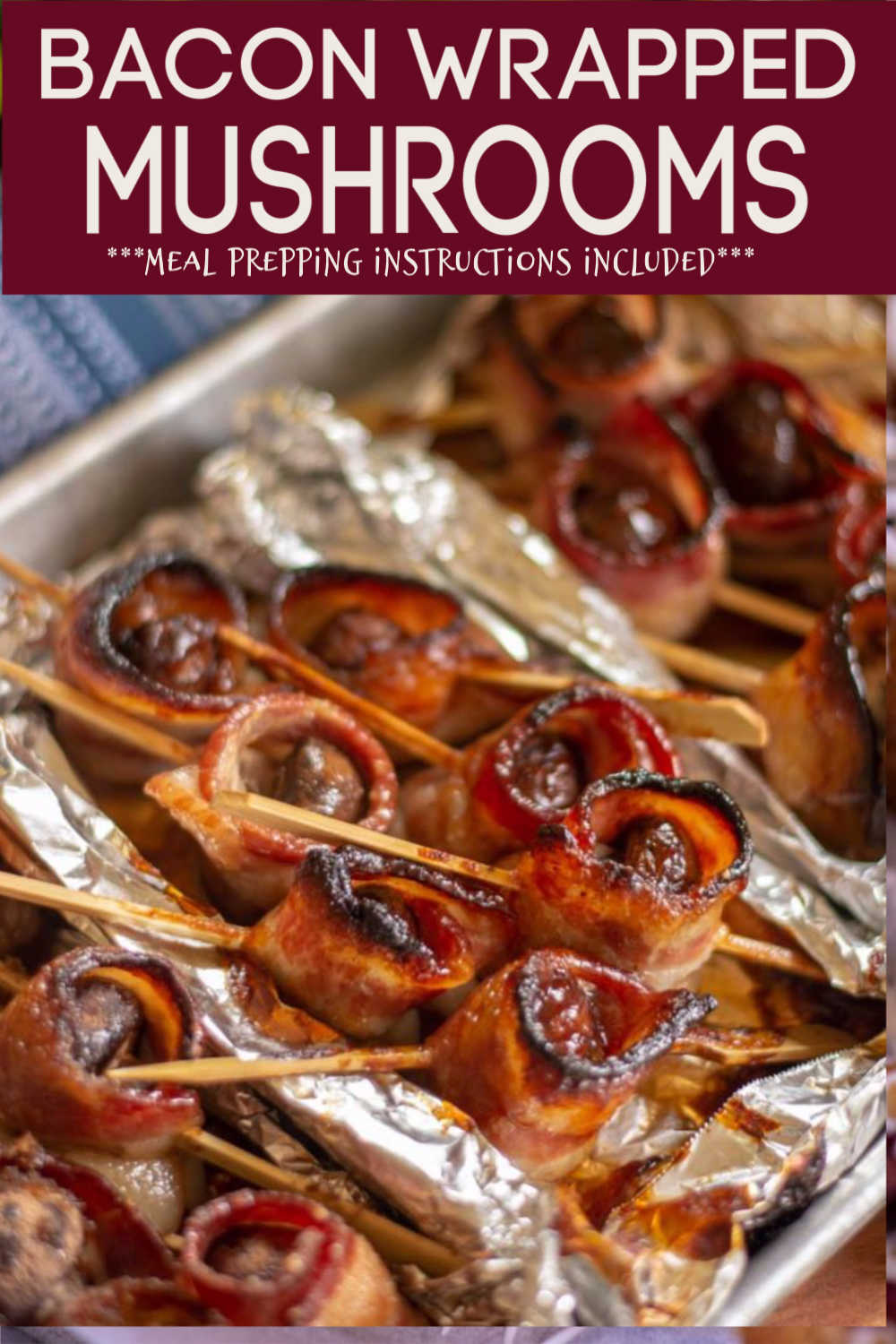 Bacon Wrapped Mushroom Kabobs w/ 3 Toppings {Air Fryer/Ninja Foodie Option}