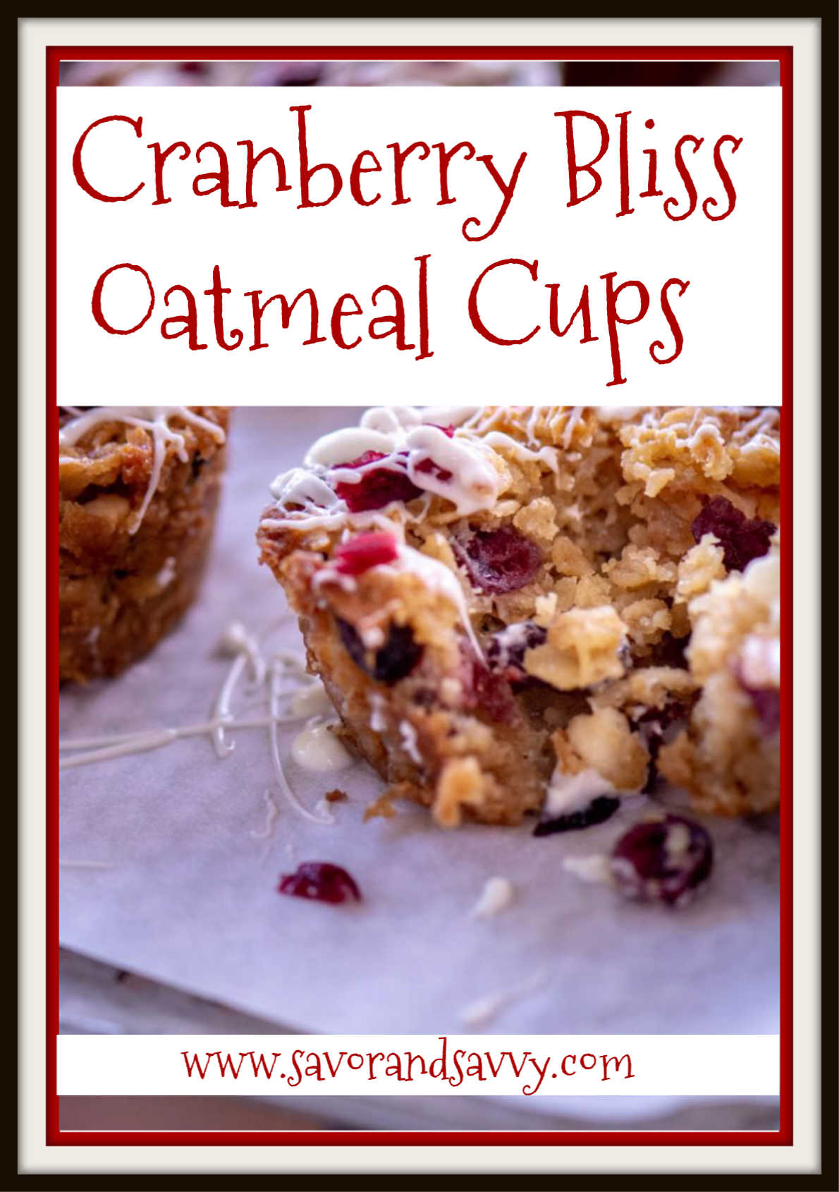 Baked Cranberry Bliss Oatmeal Cups
