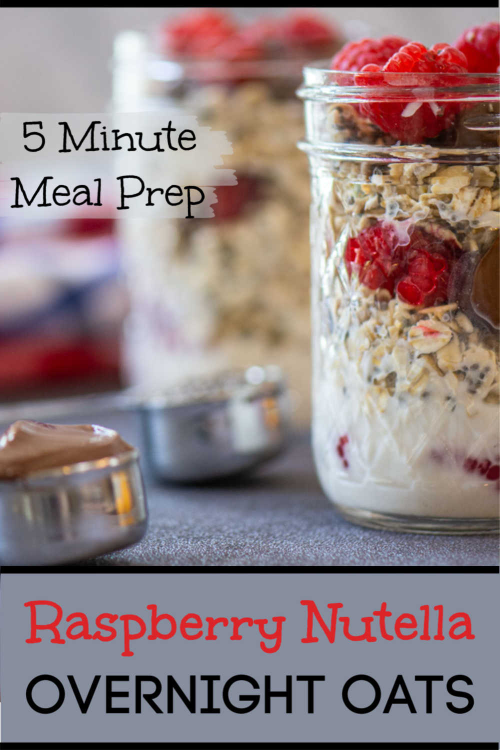 Raspberry Nutella Overnight Oats are a Dream for Meal Prepping your Breakfast. This is always the easiest meal to skip or eat out. Prepare these Make Ahead Breakfasts in Five Minutes Flat! #breakfast #overnightoats #mealprep #makeahead #frugal #nutella #raspberries