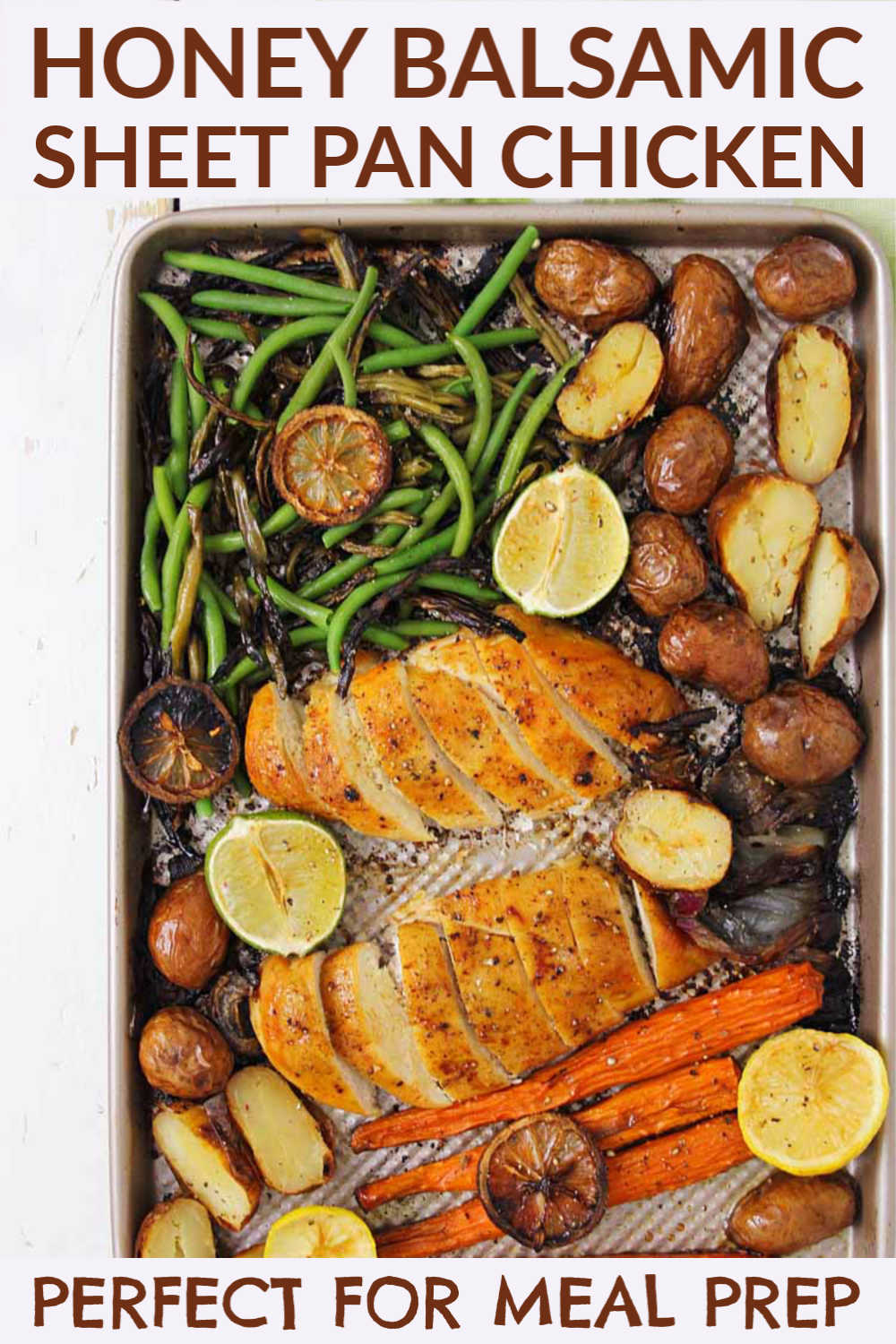 Honey Balsamic Sheet Pan Chicken with Veggies is a Meal Prepper's dream dinner! Great to use leftover vegetables from other meals, this is virtually dump and go. Serve a super healthy and delicious dinner or prepare for the week's lunches all at once! #SheetPan #Balsamic #MealPrep #DumpAndGo