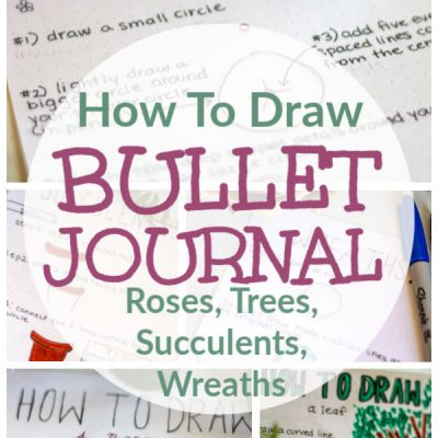 How to Draw Bullet Journaling Leaf, Flower, Rose, Wreath and Succulents