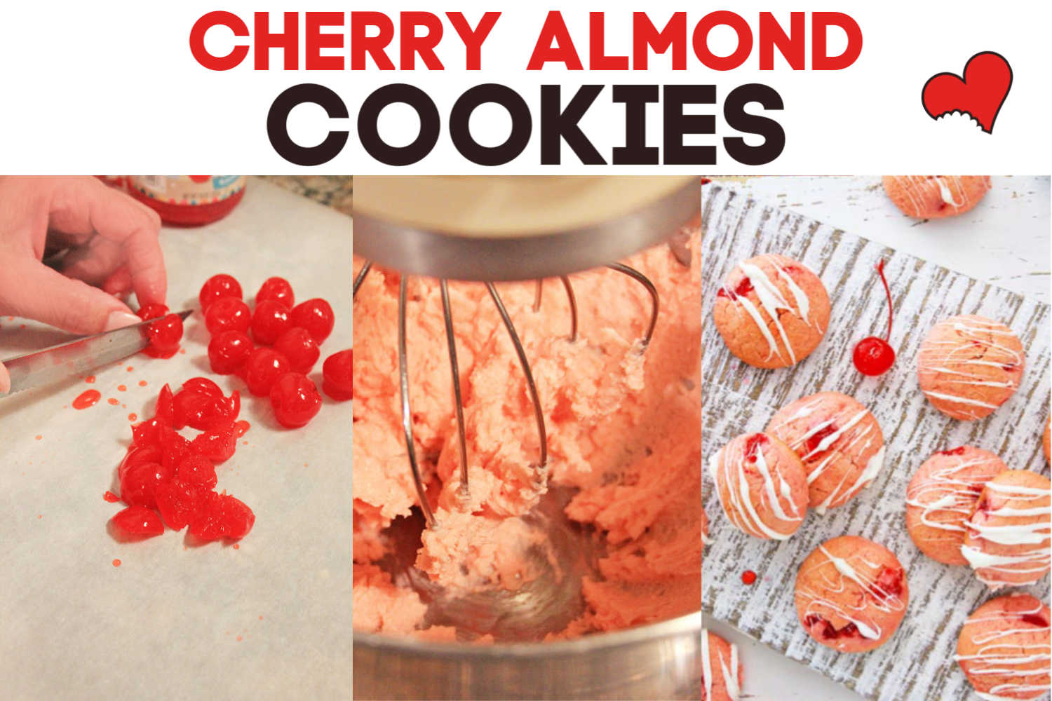 Cherry Almond Cookie recipe three photos including the final drizzled cookies