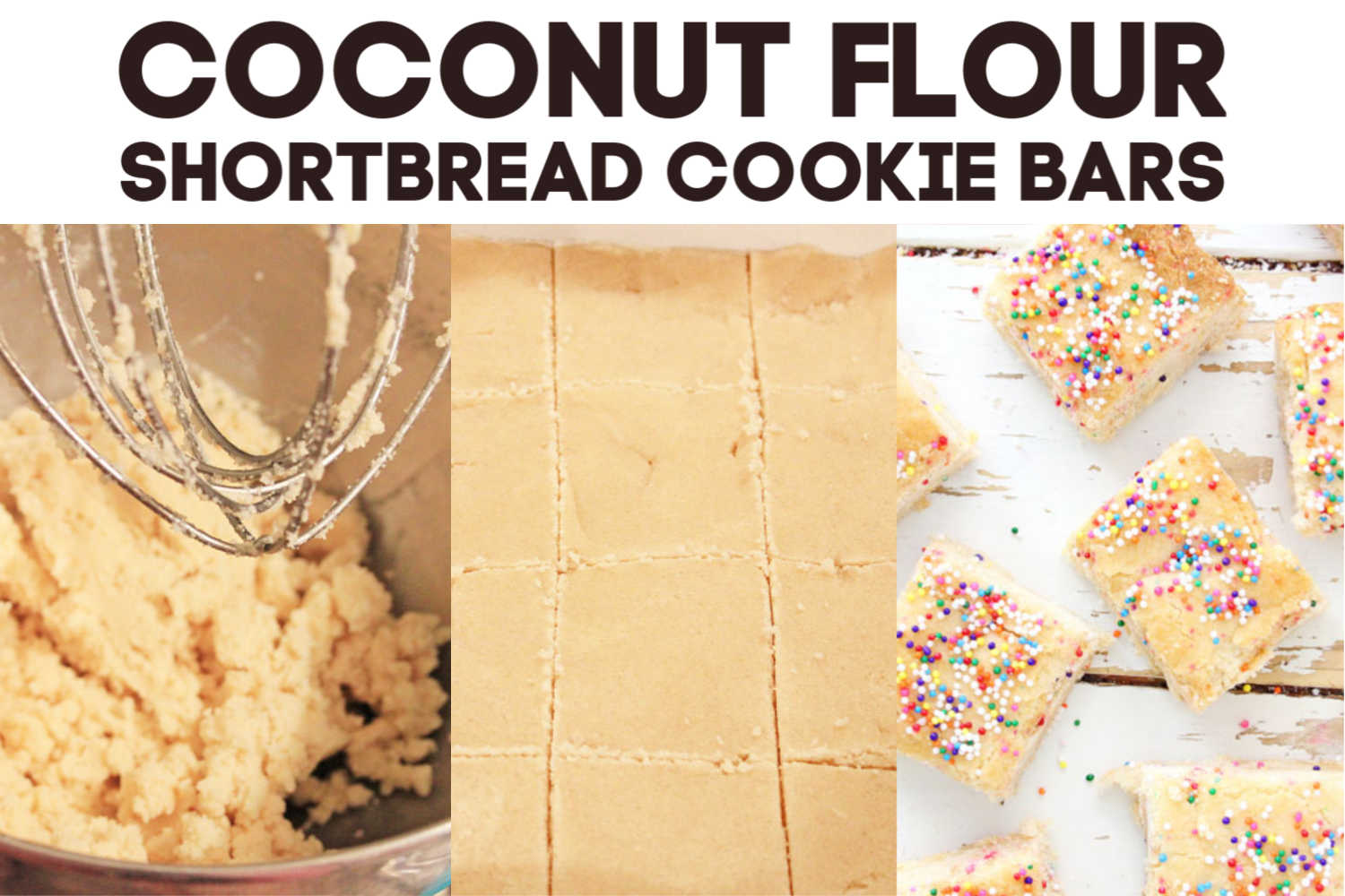 three images for coconut flour shortbread cookies showing the steps to prepare and bake